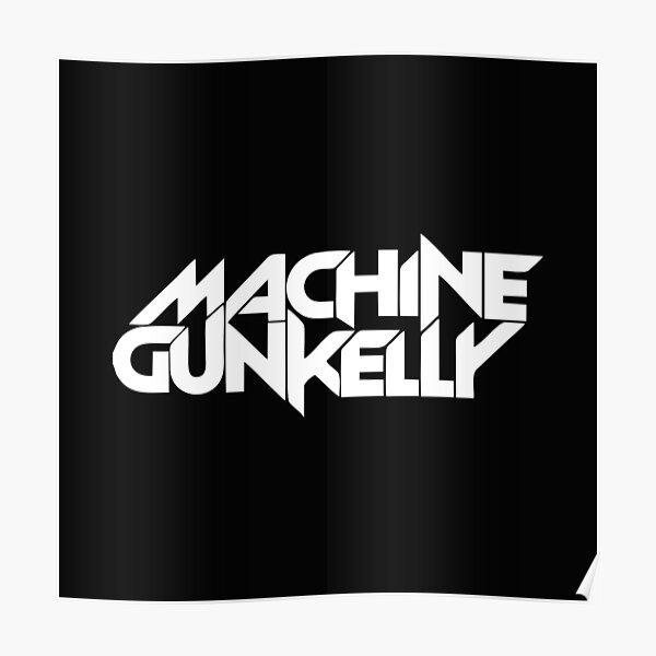 Machine Gun Kelly  Poster