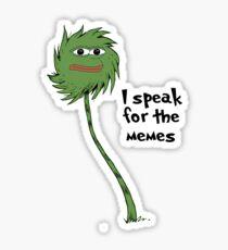 I speak for the memes Sticker
