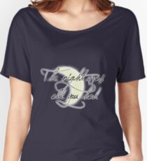 The Night Was All You Had Women's Relaxed Fit T-Shirt