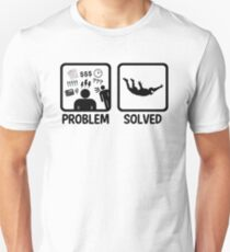 Funny Skydiving Problem Solved Unisex T-Shirt