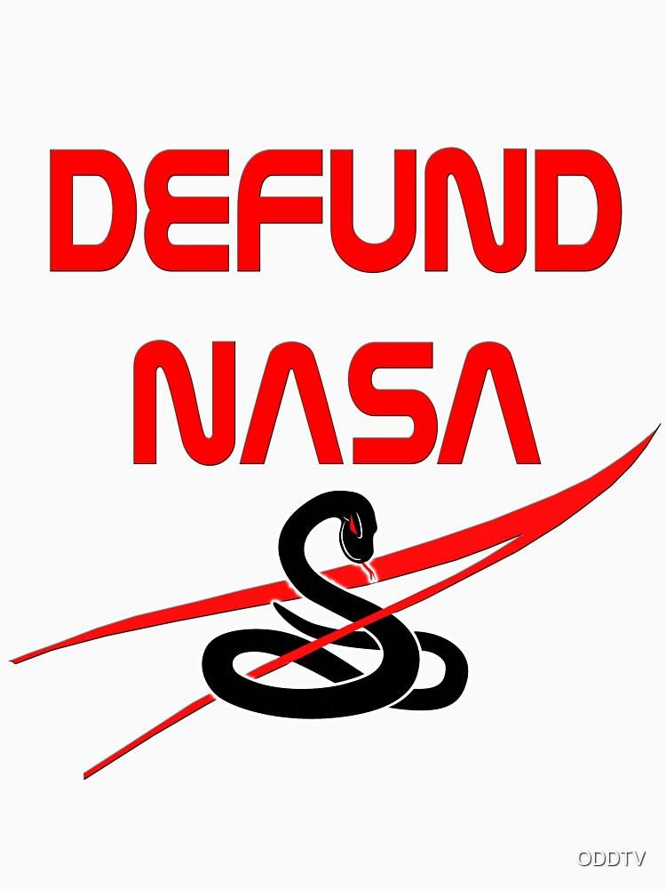 Defund NASA by ODDTV