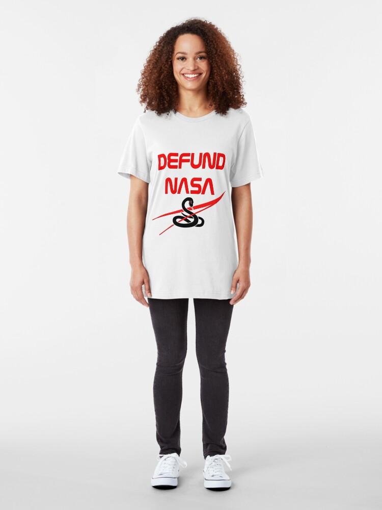 Alternate view of Defund NASA Slim Fit T-Shirt