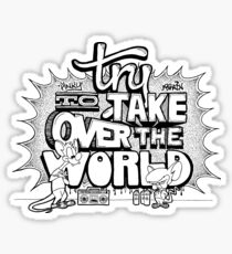 Pinky & Brain Try To take Over The World Sticker