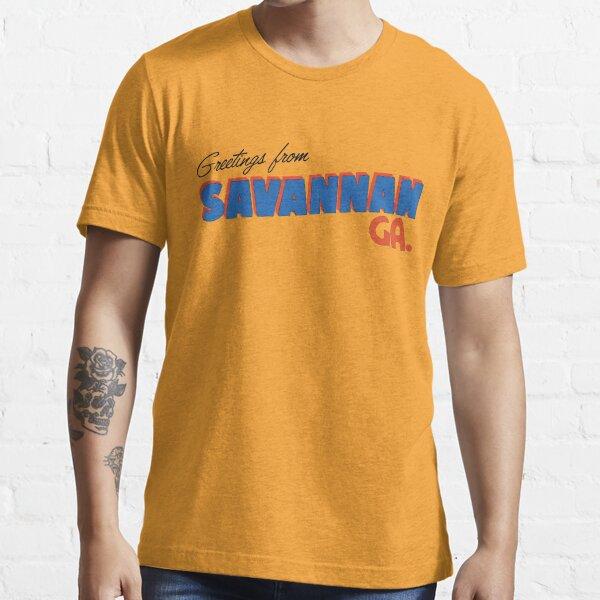 Greetings from Savannah Essential T-Shirt