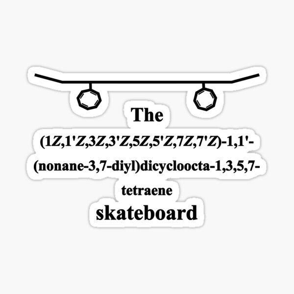 Skateboard - IUPAC Nomenklatur - schwarz Sticker
