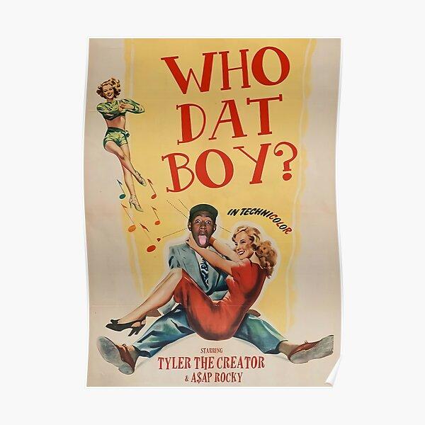 Tyler Dad Bay -  Poster