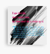 beautiful quotes Metal Print