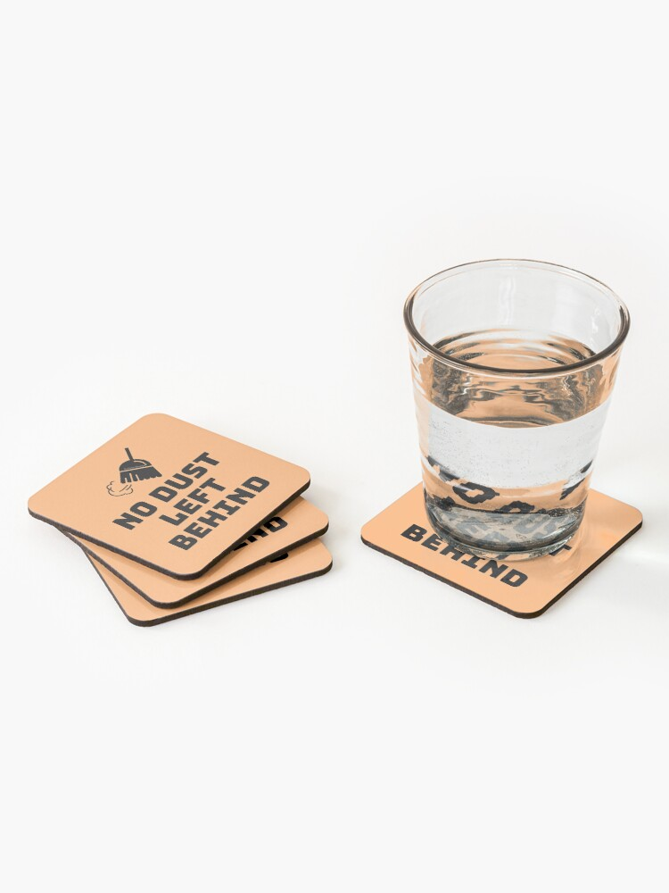Alternate view of No Dust Left Behind Fun Cleaning Lady Gifts Coasters (Set of 4)