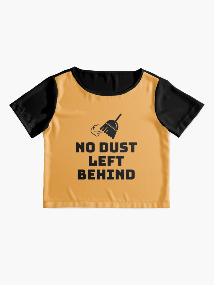 Alternate view of No Dust Left Behind Fun Cleaning Lady Gifts Chiffon Top