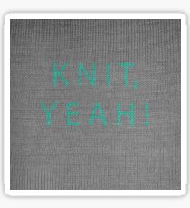 Knit, yeah! Sticker