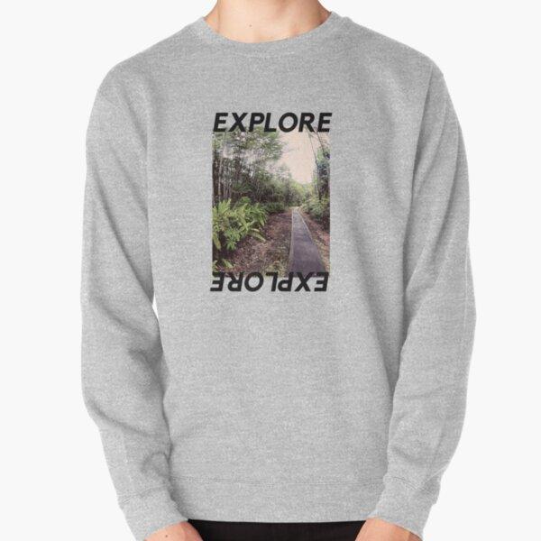 Explore The Road Pullover Sweatshirt