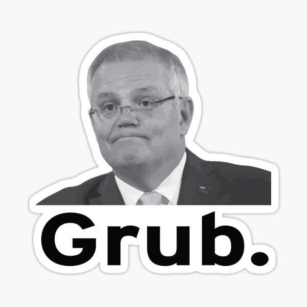 Scott Morrison aka scotty from marketing, aka scummo, aka grub Sticker