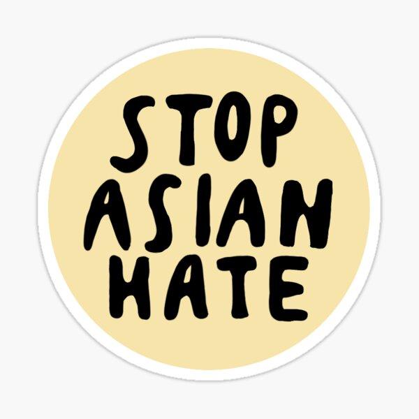 Stop Asian Hate (tan) Sticker