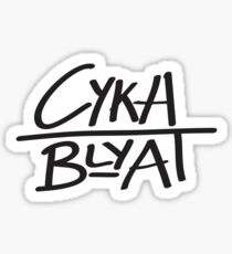 Cyka Blyat Design Sticker