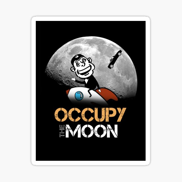 OCCUPY the Moon - Phil & Elon Sticker