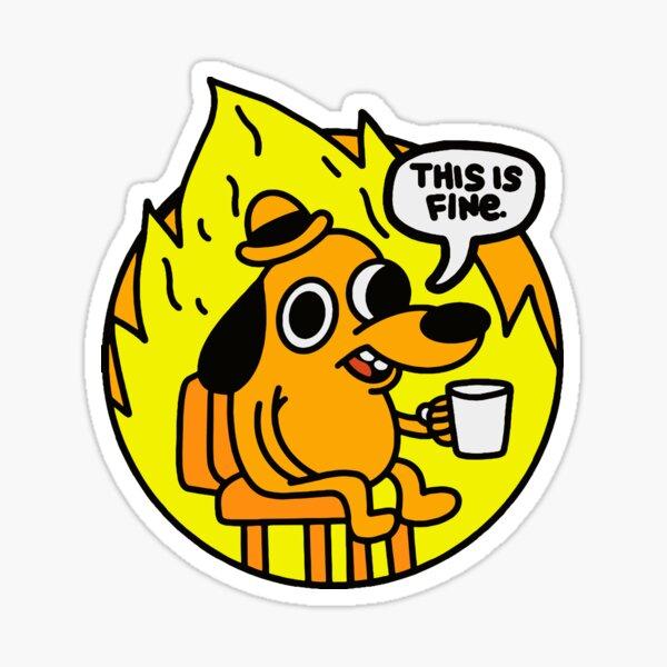 Esto es Fine Doggo | Este es buen perro | Esto esta bien Meme Pegatina
