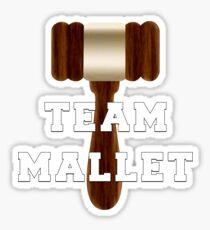Team Mallet Sticker