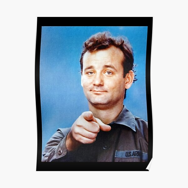 Iconic Bill Murray Photo from Stripes Poster