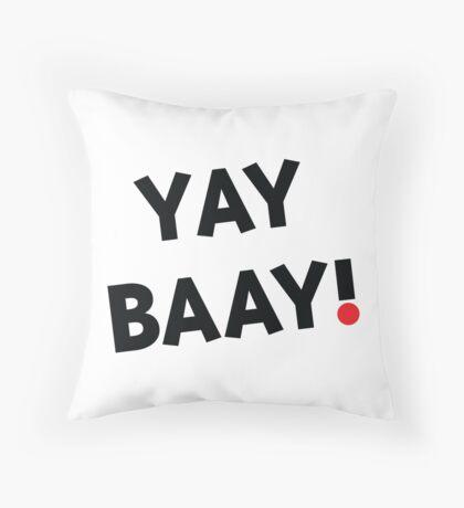 YAY BAAY (Black) Throw Pillow