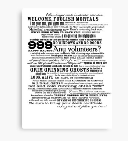 I am your host, your Ghost Host...(Black) Canvas Print