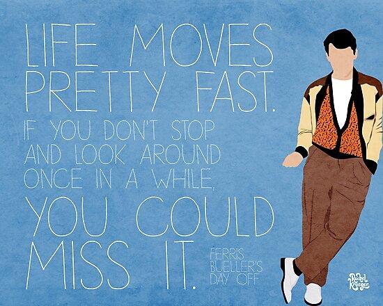 Ferris Bueller Quote by Rachel Krueger