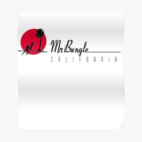 MR BUNGLE Poster