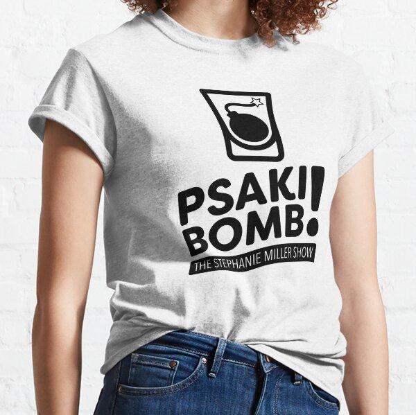 Psaki Bomb! Classic T-Shirt