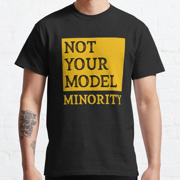 Not Your Model Minority Classic T-Shirt