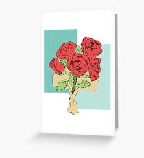 Your bouquet of roses Greeting Card