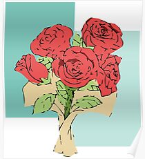 Your bouquet of roses Poster