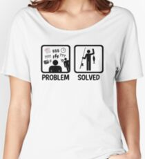 Funny Fishing Problem Solved Women's Relaxed Fit T-Shirt