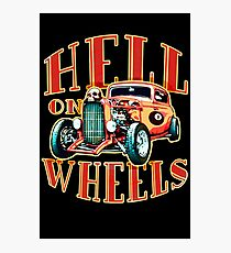 Hell on Wheels Photographic Print