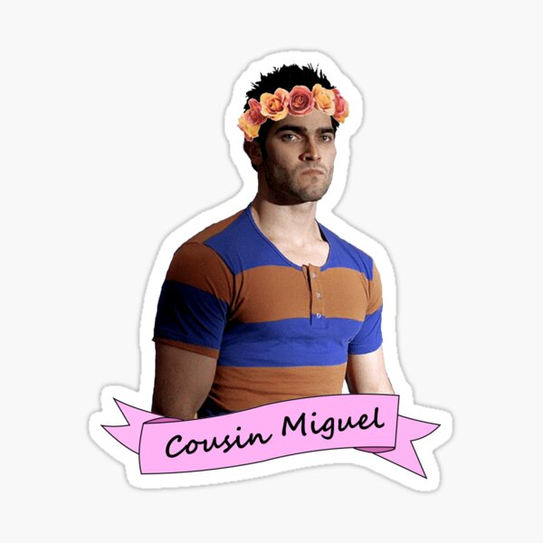 Everybody loves Cousin Miguel... Sticker