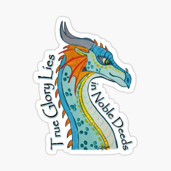 Dragon - True Glory Lies in Noble Deeds Sticker