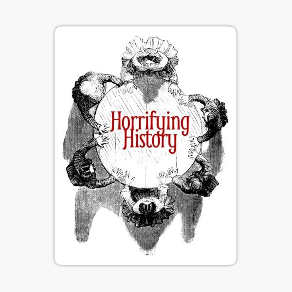Horrifying History Seance Wear Sticker