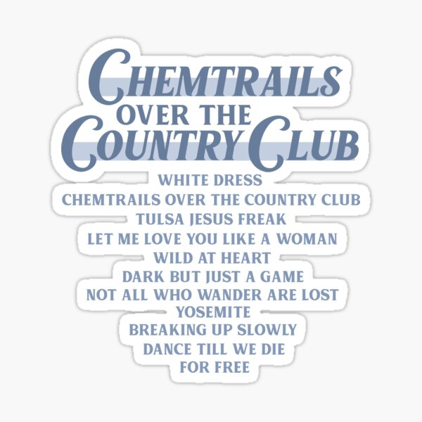 Chemtrails Over The Country Club Tracklist- Lana Del Rey Sticker