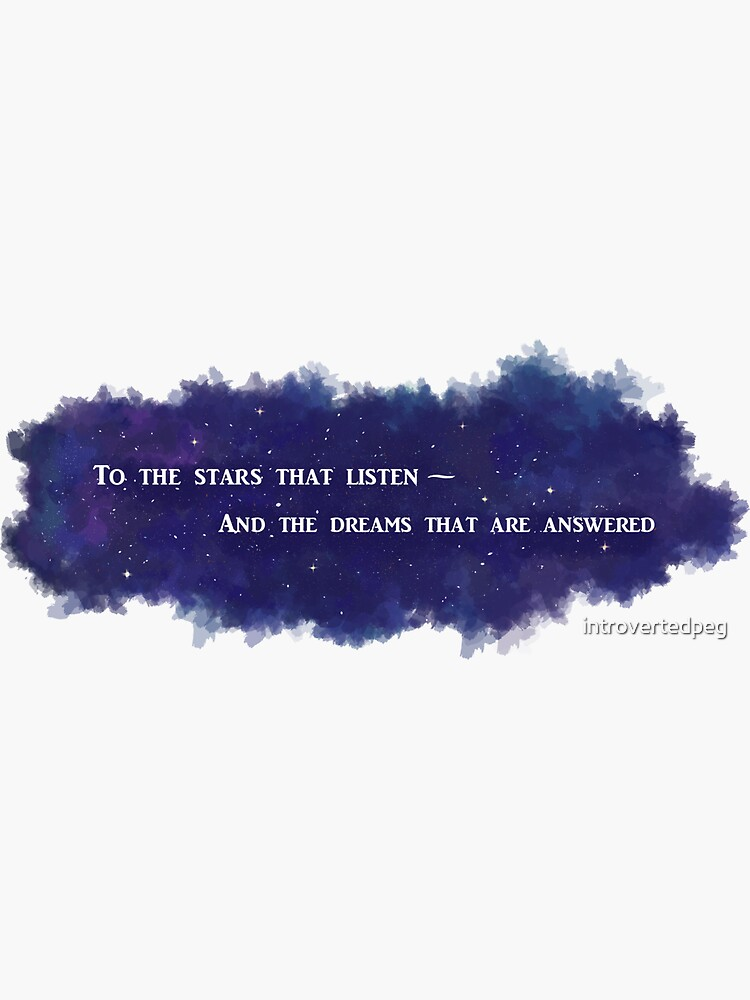 To The Stars That Listen (White) - A Court of Mist and Fury by introvertedpeg