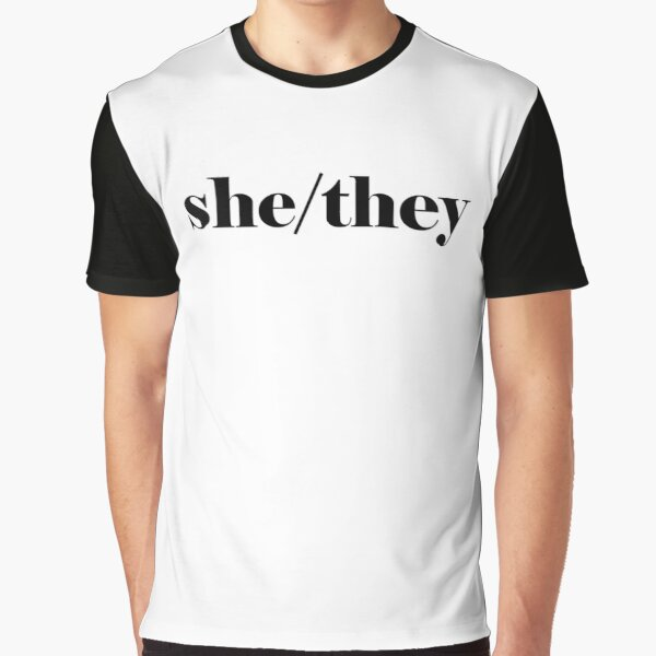 She/They Pronouns Graphic T-Shirt
