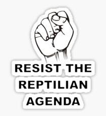 Resist The Reptilian Agenda Sticker