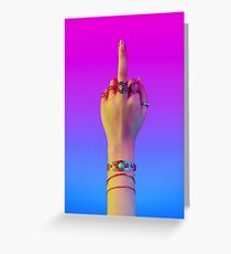 Middle Finger Greeting Card