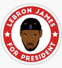LeBron James For President Sticker