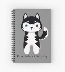 Proud to be a little husky Spiral Notebook