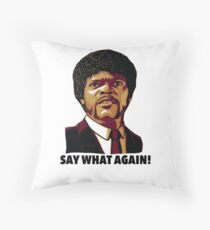 Pulp Fiction Say What Again Throw Pillow