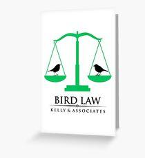 bird law Greeting Card