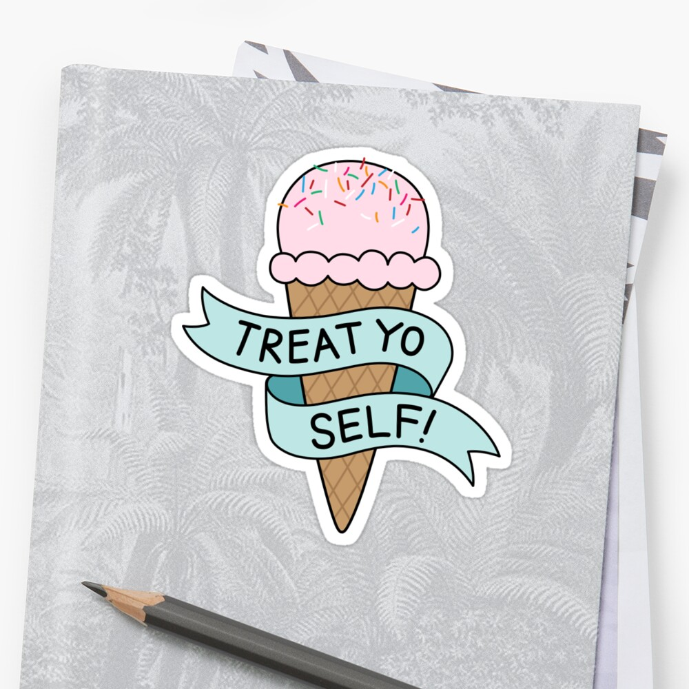 TREAT YO SELF Parks and Rec Sticker Front