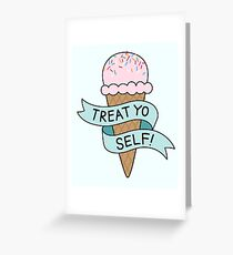 Treat greeting cards redbubble treat yo self parks and rec greeting card m4hsunfo Choice Image