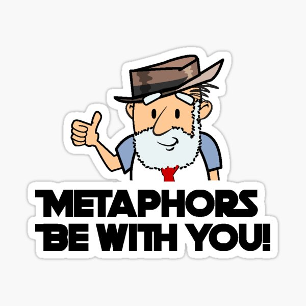 Metaphors Be With You! Sticker
