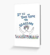 Your Time to Blossom Greeting Card