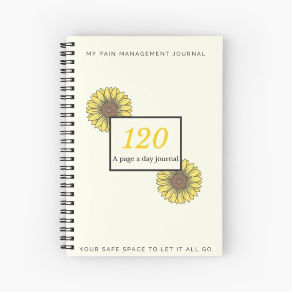 A 120 page a day pain management journal  Spiral Notebook