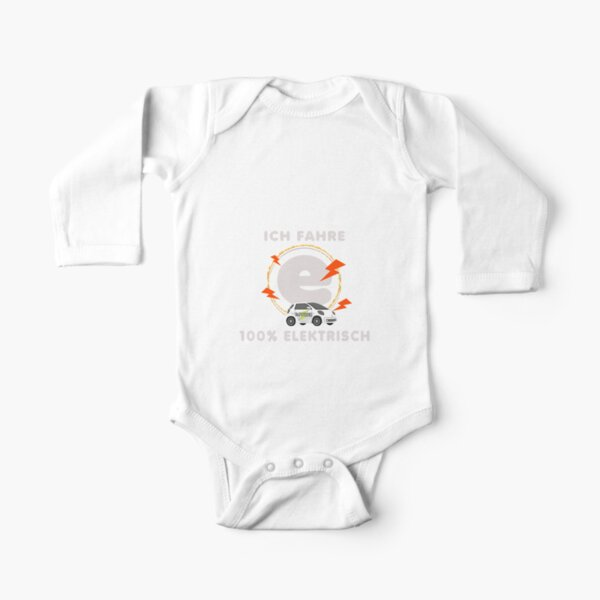 I drive 100 percent electric. Electric car! Long Sleeve Baby One-Piece